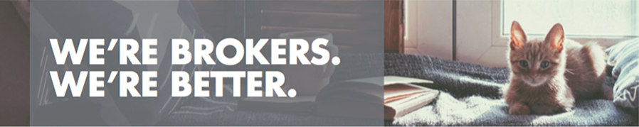 We're brokers. We're better.